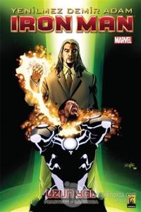 Iron Man - Yenilmez Demiradam Cilt 10 - Uzun Yol