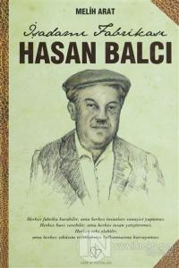 İş Adamı Fabrikası Hasan Balcı (Ciltli)