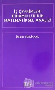 İş Çevrimleri Dinamiklerinin Matematiksel Analizi