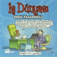İş Dünyası (Ciltli) %20 indirimli Erdil Yaşaroğlu