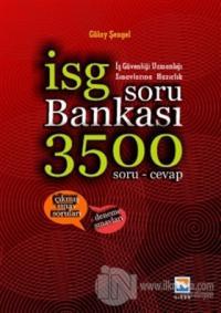 İş Güvenliği Uzmanlığı Sınavlarına Hazırlık Soru Bankası 3500 Soru ve Cevap 2016