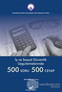 İş ve Sosyal Güvenlik Uygulamalarında 500 Soru 500 Cevap