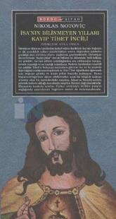 İsa'nın Bilinmeyen Yılları Kayıp Tibet İncili