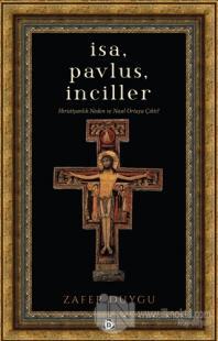 İsa, Pavlus, İnciller %15 indirimli Zafer Duygu
