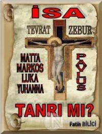 İsa Tanrı mı?