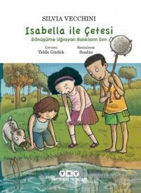 İsabella ile Çetesi: Dönüşüme Uğrayan Balıkların Sırrı