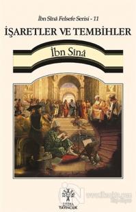 İşaretler ve Tembihler / İbn Sina Felsefe Serisi - 11
