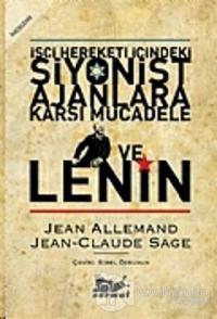 İşçi Hareketi İçindeki Siyonist Ajanlara Karşı Mücadele ve Lenin