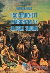 İşçi Hareketi, Marksizm ve Ulusal Sorun