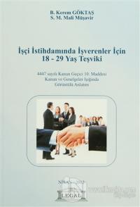 İşçi İstihdamında İşverenler İçin 18 - 29 Yaş Teşviki