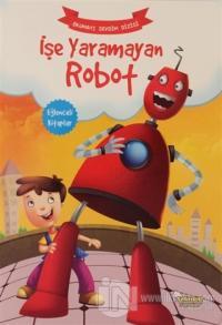 İşe Yaramayan Robot - Okumayı Sevdim Dizisi Kolektif