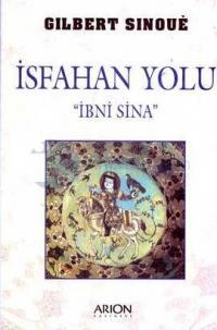 İsfahan Yolu ' İbni Sina '