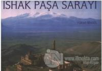 İshak Paşa Sarayı (Ciltli) Yüksel Bingöl