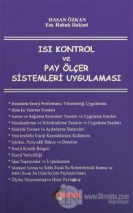 Isı Kontrol ve Pay Ölçer Sistemleri Uygulaması
