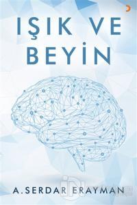 Işık ve Beyin A. Serdar Eryaman
