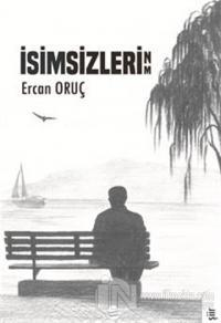 İsimsizlerin/m Ercan Oruç