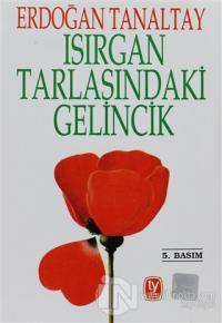 """Isırgan Tarlasındaki Gelincik """"Süreyya"""""""
