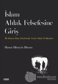 İslam Ahlak Felsefesine Giriş %10 indirimli Hasan Hüseyin Bircan