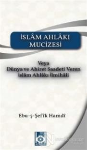 İslam Ahlakı Mucizesi