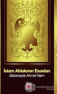 İslam Ahlakının Esasları