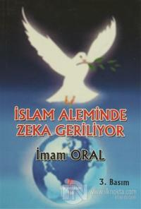 İslam Aleminde Zeka Geriliyor %25 indirimli İmam Oral