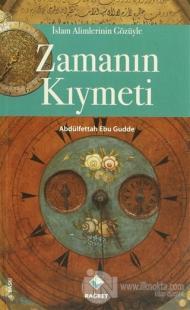 İslam Alimlerinin Gözüyle Zamanın Kıymeti %25 indirimli Abdulfettah Eb