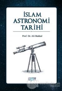 İslam Astronomi Tarihi %25 indirimli Ali Bakkal
