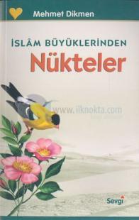 İslam Büyüklerinden Nükteler