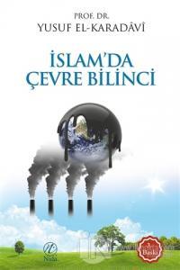 İslam' da Çevre Bilinci Yusuf el-Karadavi