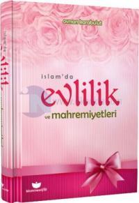 İslam'da Evlilik ve Mahremiyetleri