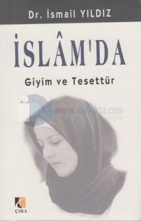 İslam'da Giyim ve Tesettür