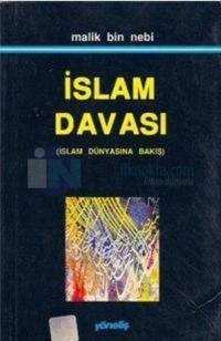 İslam Davası(İslam Dünyasına Bakış)