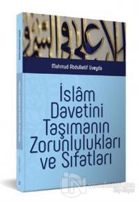 İslam Davetini Taşımanın Zorunlulukları ve Sıfatları Mahmud Abdullatif
