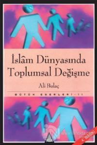 İslam Dünyasında Toplumsal Değişme