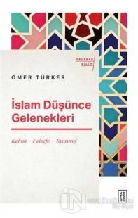 İslam Düşünce Gelenekleri