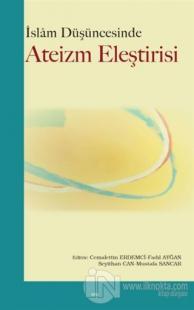 İslam Düşüncesinde Ateizm Eleştirisi