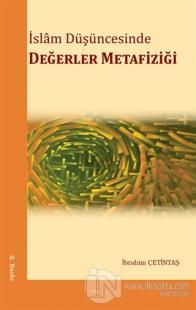 İslam Düşüncesinde Değerler Metafiziği