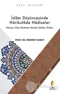 İslam Düşüncesinde Harikulade Hadiseler