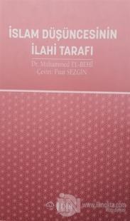 İslam Düşüncesinin İlahi Tarafı