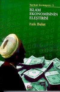İslam Ekonomisinin Eleştirisi