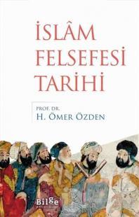 İslam Felsefesi Tarihi %25 indirimli H. Ömer Özden