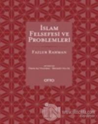 İslam Felsefesi ve Problemleri (Ciltli)