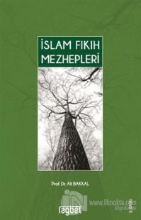 İslam Fıkıh Mezhepleri %20 indirimli Ali Bakkal