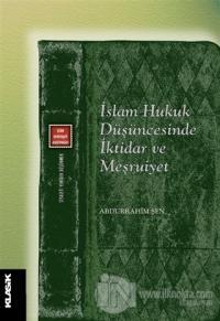 İslam Hukuk Düşüncesinde İktidar ve Meşruiyet