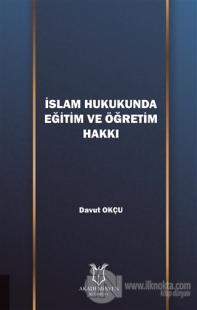 İslam Hukukunda Eğitim ve Öğretim Hakkı
