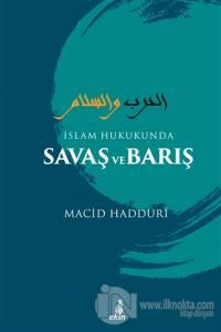 İslam Hukukunda Savaş ve Barış