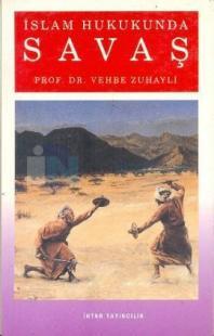 İslam Hukukunda Savaş Vehbe Zuhayli