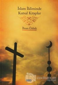 İslam İkliminde Kutsal Kitaplar