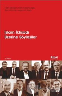 İslam İktisadı Üzerine Söyleşiler