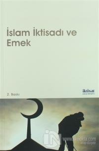İslam İktisadı ve Emek %10 indirimli Zeyneb Hafsa Orhan